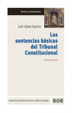 Sentencias básicas del tribunal constitucional.(3ªed)