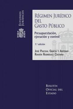 RÈGIMEN JURÍDICO DEL GASTO PÚBLICO
