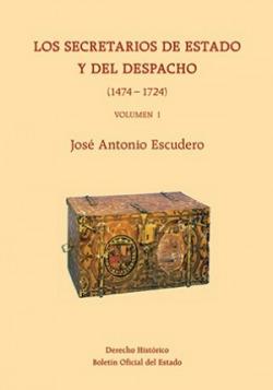 Los secretarios de estado y del despacho (1474-1724)