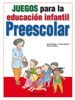 Juegos para la educación infantil - Preescolar
