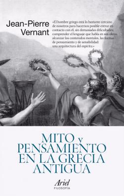 Mito y pensamiento en la Grecia Antigua