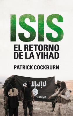 Isis:el retorno de la Yihad