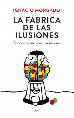 La fabrica de ilusiones
