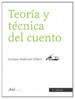 TEORÍA Y TÈCNICA DEL CUENTO