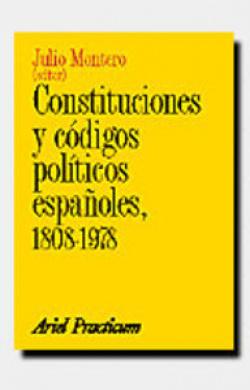 CONSTITUCIONES Y CÓDIGOS POLÍTICOS ESPAÑOLES 1808-1978
