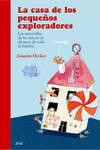 La casa de los pequeños exploradores