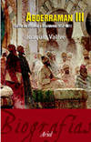Abderram�n III. Califa de Espa�a y Occidente