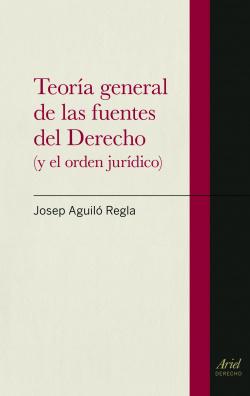 Teoría general de las fuentes del Derecho