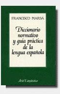 Diccionario normativo y gu�a pr�ctica de la lengua espa�ola