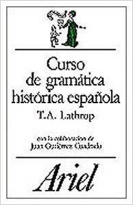 Curso de gramática histórica española