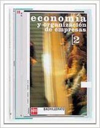 DESCAT/(03).ECONOMIA 2º.BACHILLERATO (ORGANIZACION EMPRESA