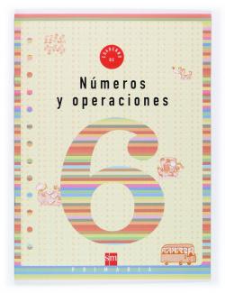 ANT/(03).NUMEROS OPERACIONES 6 (2º.PRIMARIA).CUADERNO