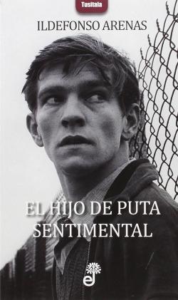 EL HIJO DE PUTA SENTIMENTAL