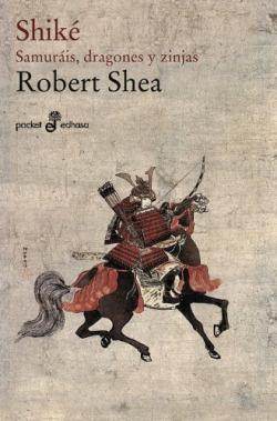 Shike: samurais, dragones y zinjas