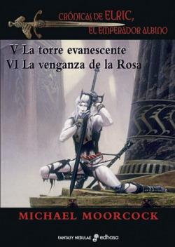Crónicas del Elric, el emperador albino III