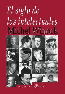 El siglo de los intelectuales