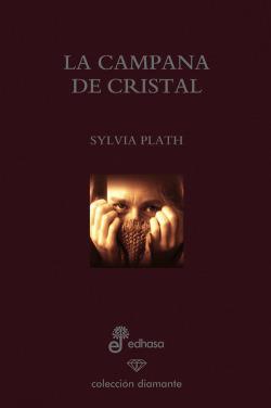 La campana de cristal (ed. especial 60 aniversario)