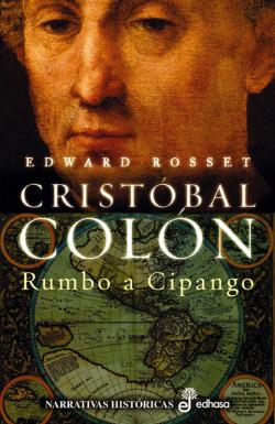 Cristobal Colon. Rumbo a Cipango
