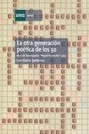 OTRA GENERACION POETICA DE LOS 50 LA