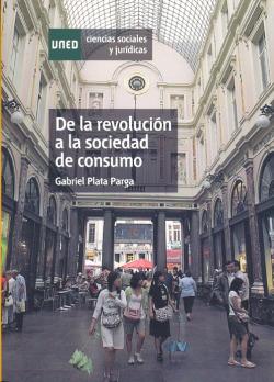 DE LA REVOLUCION A LA SOCIDAD DE CONSUMO