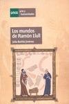 MUNDOS DE RAMON LULL LOS