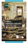 POLITICA LEGISLACION Y EDUCACION
