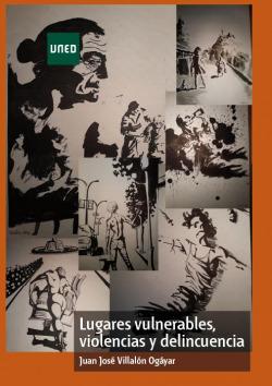 LUGARES VULNERABLES, VIOLENCIA Y DELINCUENCIA