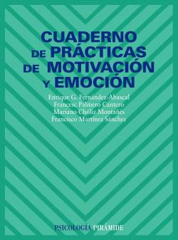 CUADERNO PRACTICAS MOTIVACION Y EMOCION.(PSICOLOGIA)