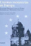 Uniones monetarias en Europa