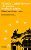 El Banco Central Europeo y la política monetaria común