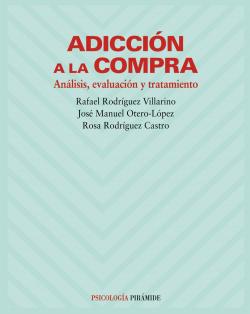 ADICCION A LA COMPRA/PSICOLOGIA