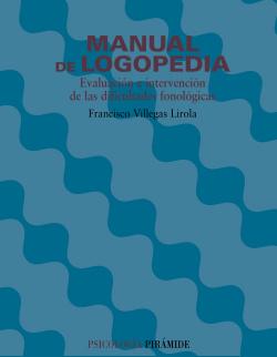 MANUAL DE LOGOPEDIA: INTERVENCION DIFICULTADES FONOLOGICAS