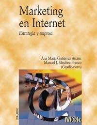 MARKETING EN INTERNET.(ESTRATEGIA Y EMPRESA)