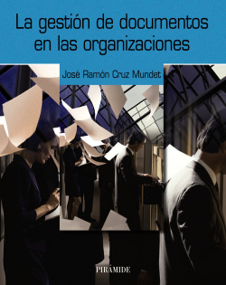 La gestión de documentos en las organizaciones