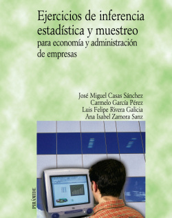 EJERCICIOS INFERENCIA:ESTADISTICA Y MUESTREO PARA ECONOMIA