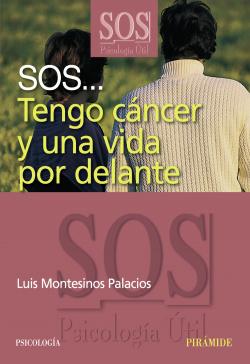 SOS... Tengo cáncer y una vida por delante