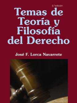 TEMAS DE TEORIA Y FILOSOFIA DEL DERECHO.(DERECHO)