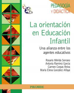 ORIENTACION EN EDUCACION INFANTIL, LA.(PSICOLOGIA)