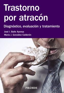 TRASTORNO POR ATRACON:DIAGNOSTICO, EVALUACION Y TRATAMIENTO
