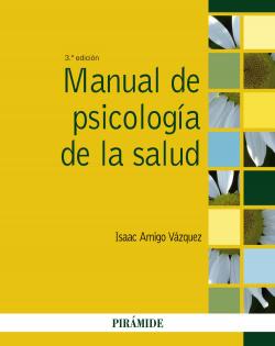 MANUAL DE PSICOLOGIA DE LA SALUD.(PSICOLOGIA)