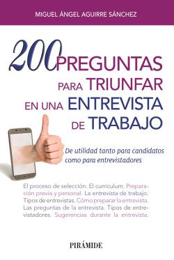 200 PREGUNTAS PARA TRIUNFAR EN UNA ENTREVISTA DE TRABAJO