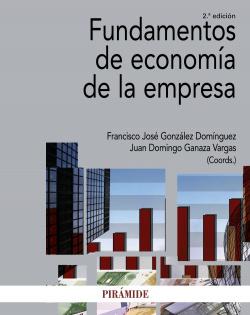 FUNDAMENTOS DE ECONOMIA DE LA EMPRESA (2ªEDICION)