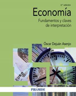 ECONOMIA.FUNDAMENTOS Y CLAVES DE INTERPRETACION.(2ªED)