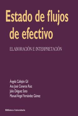 ESTADO DE FLUJOS DE EFECTIVO:ELABORACION E INTERPRETACION