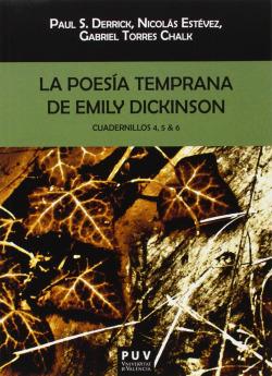 La poesía temprana de Emily Dickinson. Cuadernillos 4, 5 & 6