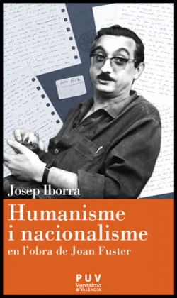 Humanisme i nacionalisme en l'obra de Joan Fuster