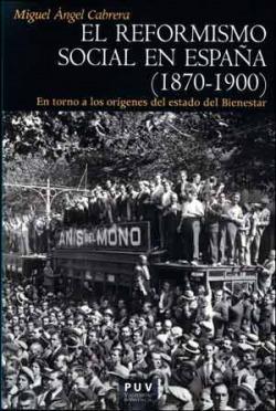 REFORMISMO SOCIAL EN ESPAÑA 1870-1900