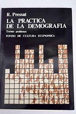 La práctica de la demografía : treinta problemas