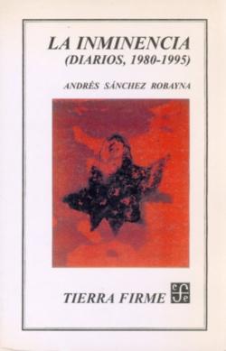 La inminencia : (Diarios, 1980-1995)