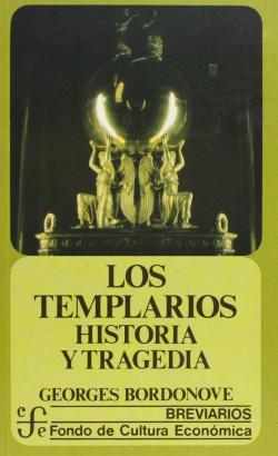 Los templarios : historia y tragedia